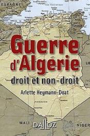 La guerre d'Algérie : droit et non droit (édition 2012) - Couverture - Format classique