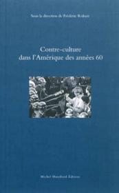 Contre-Culture Dans L'Amerique Des Annees 60 - Couverture - Format classique