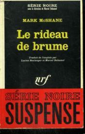 Le Rideau De Brume. Collection : Serie Noire N° 1067 - Couverture - Format classique