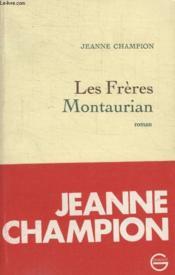 Les Freres Montaurian. - Couverture - Format classique
