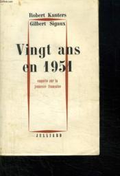 Vingt Ans En 1951. Enquete Sur La Jeunesse Francaise. - Couverture - Format classique