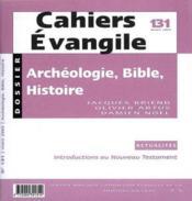 Cahiers De L'Evangile N.131 ; Archéologie, Bible Et Histoire - Couverture - Format classique