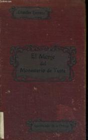 El Monje Del Monasterio De Yuste - Couverture - Format classique