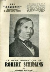 Le Genie Romanctique De Robert Schumann - Couverture - Format classique