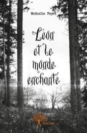 Léon et le monde enchanté - Couverture - Format classique