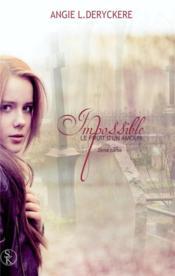 Le fruit d'un amour impossible t.2 - Couverture - Format classique