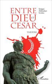 Entre Dieu et César - Couverture - Format classique