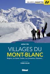 Balades à raquettes autour des villages du Mont-Blanc - Couverture - Format classique