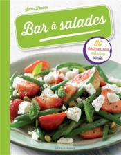 Bar à salades ; 80 délicieuses salades santé - Couverture - Format classique