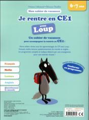 Cahier de vacances ; je rentre en CE1 avec Loup - 4ème de couverture - Format classique