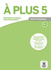 A plus 5 - guide pedagogique - Couverture - Format classique
