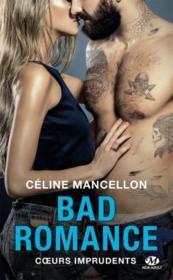 Bad romance T.3 ; coeurs imprudents - Couverture - Format classique
