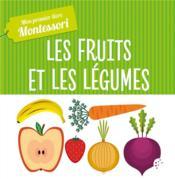 Mon premier livre des fruits et légumes - Couverture - Format classique