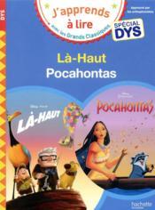 Là-haut ; Pocahontas ; spécial dys - Couverture - Format classique
