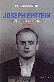 Joseph Epstein ; bon pour la légende - Intérieur - Format classique