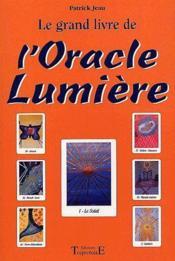 Le grand livre de l'oracle lumière - Couverture - Format classique