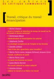 Les cahiers de critique communiste ; travail, critique du travail et émancipation - Couverture - Format classique