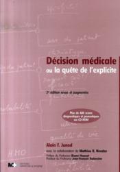 Décision médicale ou la quête de l'explicite (2e édition) - Couverture - Format classique