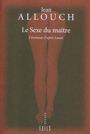 Le Sexe Du Maitre - Intérieur - Format classique