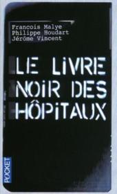 telecharger Le livre noir des hopitaux livre PDF en ligne gratuit