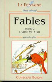 Fables t.2 ; livres 7 à 12 - Couverture - Format classique