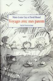 Voyages avec mes parents - Couverture - Format classique
