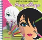 Mon atelier mannequin ; maquillage - Couverture - Format classique