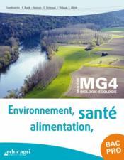 Environnement, alimentation, santé ; bac professionnel ; module MG4 biologie-écologie - Couverture - Format classique