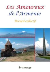 Les amoureux de l'Arménie - Couverture - Format classique