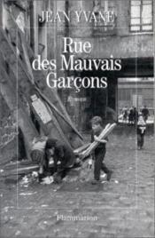 Rue Des Mauvais-Garcons - Couverture - Format classique