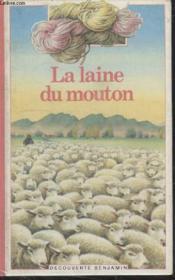 Collection Decouverte Benjamin N° 22. La Laine Du Mouton. - Couverture - Format classique