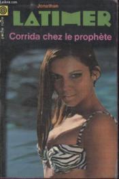 Collection La Poche Noire. N° 135 Corrida Chez Le Prophete. - Couverture - Format classique