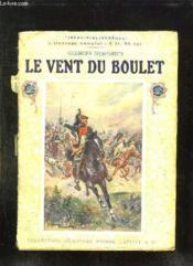 Le Vent Du Boulet. - Couverture - Format classique