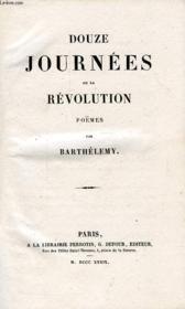 Douze Journees De La Revolution, Poemes - Couverture - Format classique