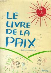 Le Livre De La Paix - Couverture - Format classique