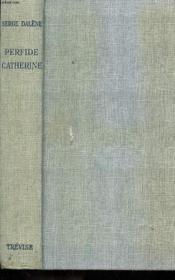 Perfide Catherine - Couverture - Format classique