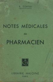 Notes Medicales Du Pharmacien - Couverture - Format classique