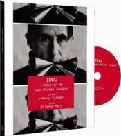 IDDU, l'atelier de Jean-Michel Fauquet - Couverture - Format classique