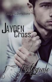 Jayden Cross ; l'intégrale - Couverture - Format classique