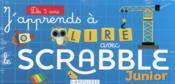 J'apprends à lire avec le Scrabble junior - Couverture - Format classique