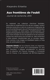 Aux frontières de l'oubli ; journal de recherche, 2015 - 4ème de couverture - Format classique