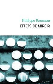 Effets de miroir - Couverture - Format classique
