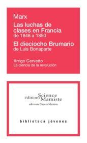 Las luchas de clases en Francia de 1848 a 1850 ; el dieciocho Brumario de Luis Bonaparte ; la ciencia de la revolución - Couverture - Format classique