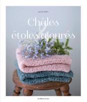 Châles & étoles ajourées - Couverture - Format classique