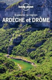 Explorer la région Ardèche et Drome (2e édition) - Couverture - Format classique