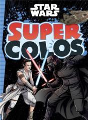 Super colo ; Star Wars - Couverture - Format classique