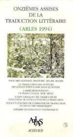 Actes ; 11e assises de la traduction litteraire 1995 - Couverture - Format classique
