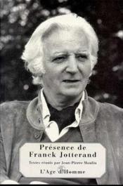Presence De Franck Jotterand : Recueil De Textes - Couverture - Format classique