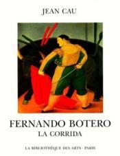 Fernando Botero - La Corrida - Couverture - Format classique
