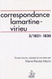 Correspondance lamartine-virieu 1808-1841 t.3 - Couverture - Format classique